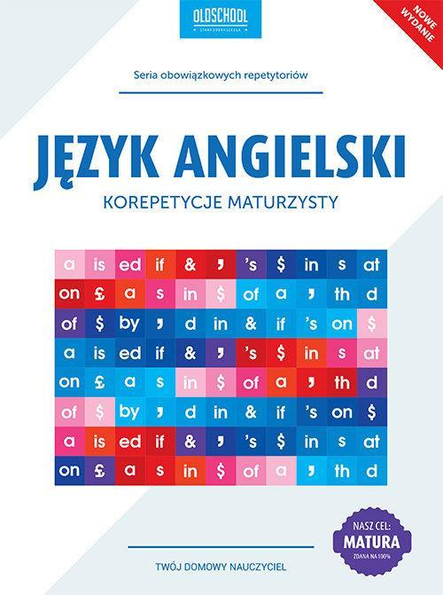 Język angielski Korepetycje maturzysty Nowe wydanie - Treger Anna