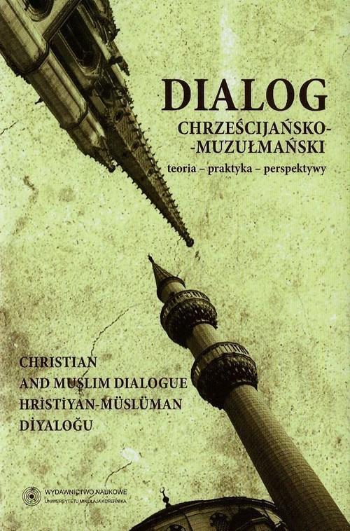 Dialog chrześcijańsko-muzułmański Tom 3 - brak