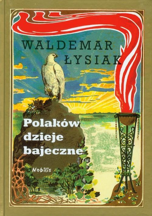 Polaków dzieje bajeczne