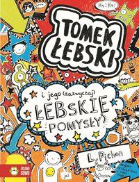 Tomek Łebski Tom 4 I jego (zazwyczaj) łebskie pomysły - Pichon L.