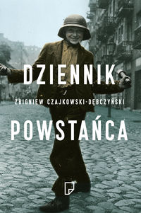 Dziennik Powstańca - Czajkowski-Dębczyński Zbigniew