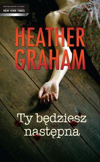 Ty będziesz następna - Graham Heather
