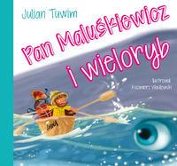 Pan Maluśkiewicz i wieloryb - Tuwim Julian
