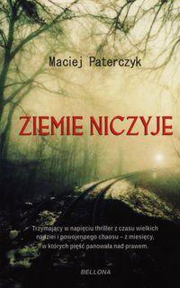 Ziemie niczyje - Paterczyk Maciej