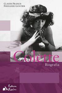 Colette Biografia - Gontier Francis