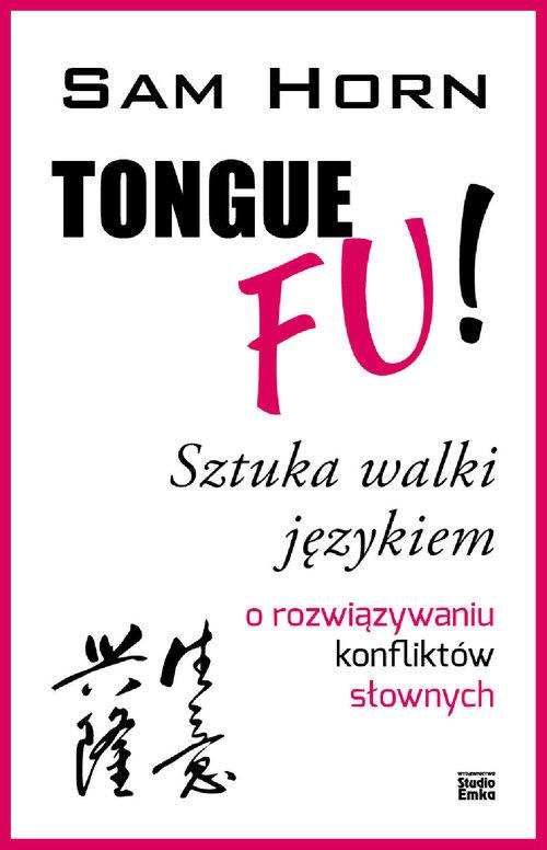 TONGUE FU! Sztuka walki językiem - Horn Sam