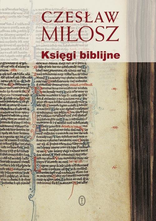 Księgi biblijne - Miłosz Czesław