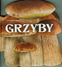 Grzyby - PRACA ZBIOROWA