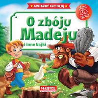 O zbóju Madeju i inne bajki + CD