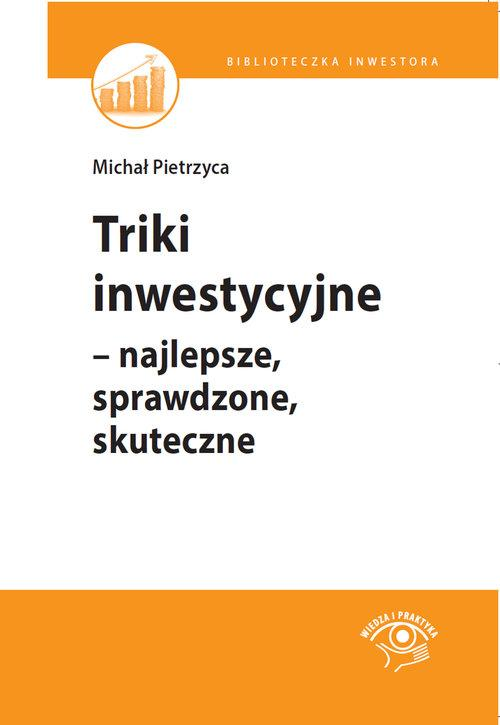 Triki inwestycyjne - Pietrzyca Michał