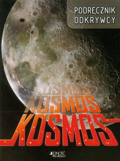 Kosmos Podręcznik odkrywcy