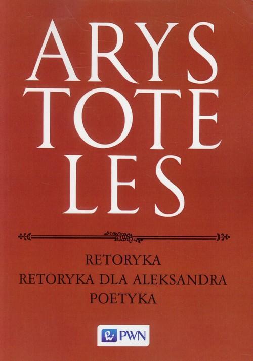 Retoryka Retoryka dla Aleksandra Poetyka - brak