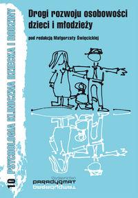 Drogi rozwoju osobowości dzieci i młodzieży - brak