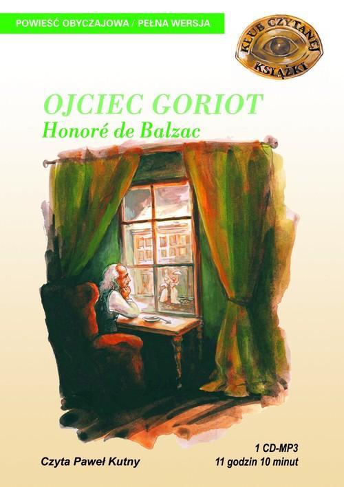 Ojciec Goriot - Honoré de Balzac