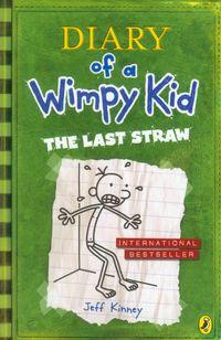 Diary of a Wimpy Kid Last Straw - Kinney Jeff