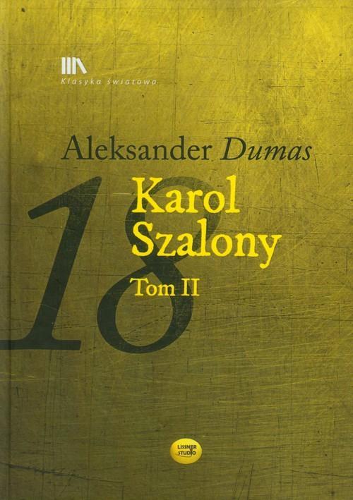 Karol Szalony Tom 2 - Dumas Aleksander
