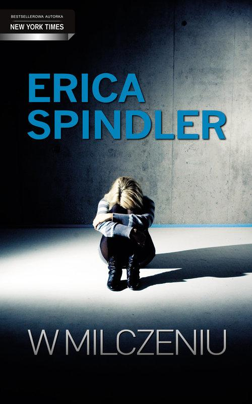 W milczeniu - Spindler Erica