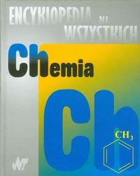 Encyklopedia dla wszystkich Chemia - brak