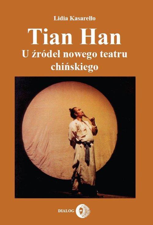 Tian Han - Kasarełło Lidia