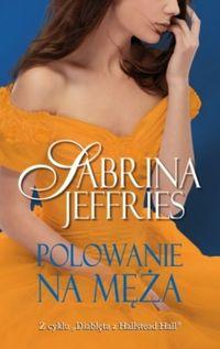Polowanie na męża - Jeffries Sabrina