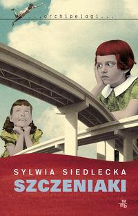 Szczeniaki - Siedlecka Sylwia