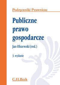 Publiczne prawo gospodarcze - Olszewski Jan