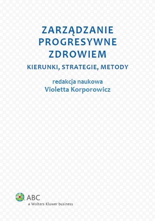 Zarządzanie progresywne zdrowiem