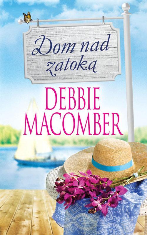 Dom nad zatoką - Macomber Debbie