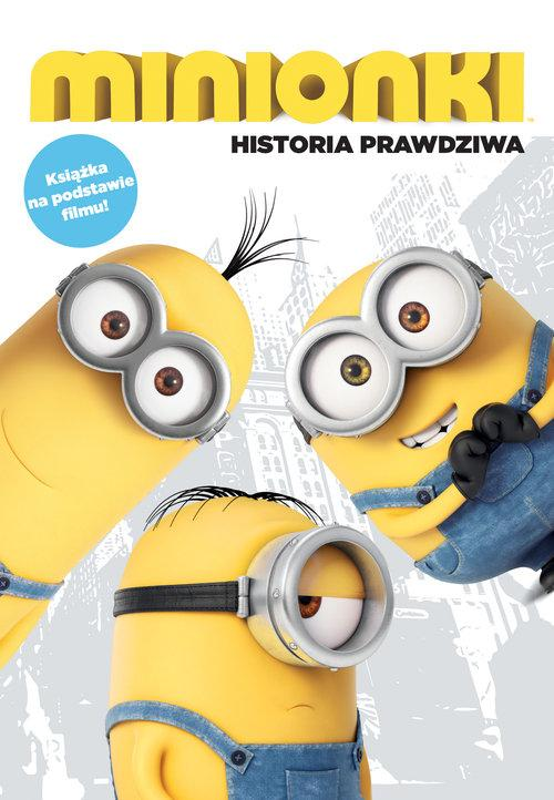 Minionki Historia prawdziwa - PRACA ZBIOROWA