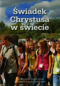 Świadek Chrystusa w świecie 2 Podręcznik