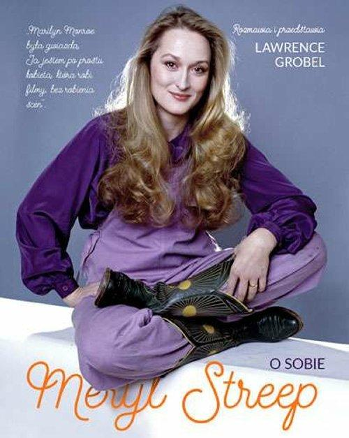 Meryl Streep o sobie - Grobel Lawrence