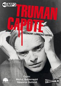 Truman Capote Rozmowy - Grobel Lawrence