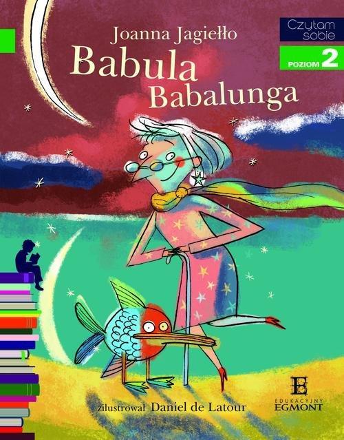 Czytam sobie Babula Babalunga Poziom 2 - Jagiełło Joanna