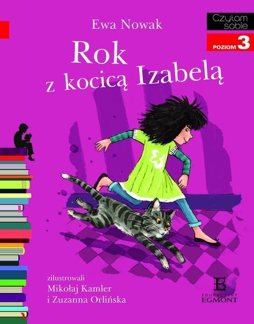 Czytam sobie Rok z kocicą Izabelą Poziom 3 - Nowak Ewa