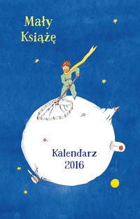 Mały Książę Kalendarz 2016