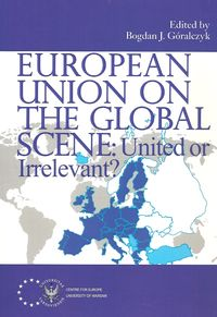 European Union on the Global Scene: United or Irrelevant?