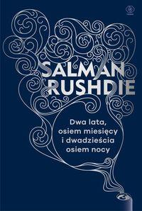 Dwa lata osiem miesięcy i dwadzieścia osiem nocy - Rushdie Salman