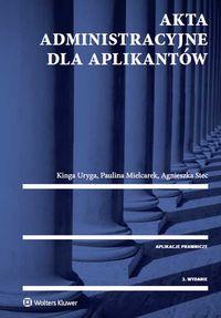 Akta administracyjne dla aplikantów