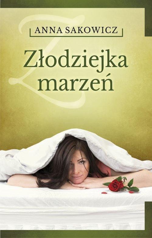 Złodziejka marzeń - Sakowicz Anna