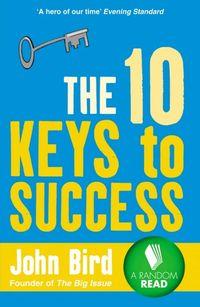10 Keys to Success - Bird John