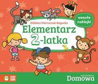 Elementarz 2-latka Domowa Akademia - Pietruczuk-Bogucka Elżbieta