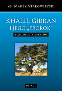 Khalil Gibran - Starowieski Marek