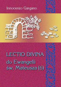 Lecito Devina Do Ewangelii Mateusza 6 - brak