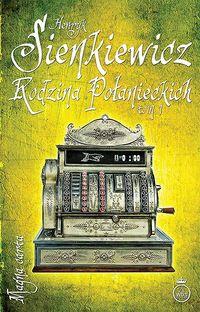 Rodzina Połanieckich Tom 1 - Sienkiewicz Henryk