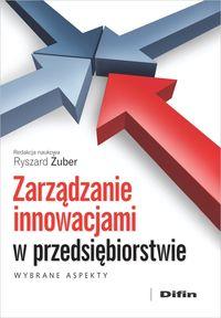 Zarządzanie innowacjami w przedsiębiorstwie