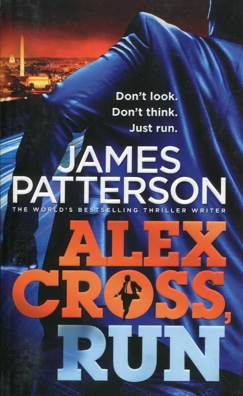 Alex Cross Run - Patterson James