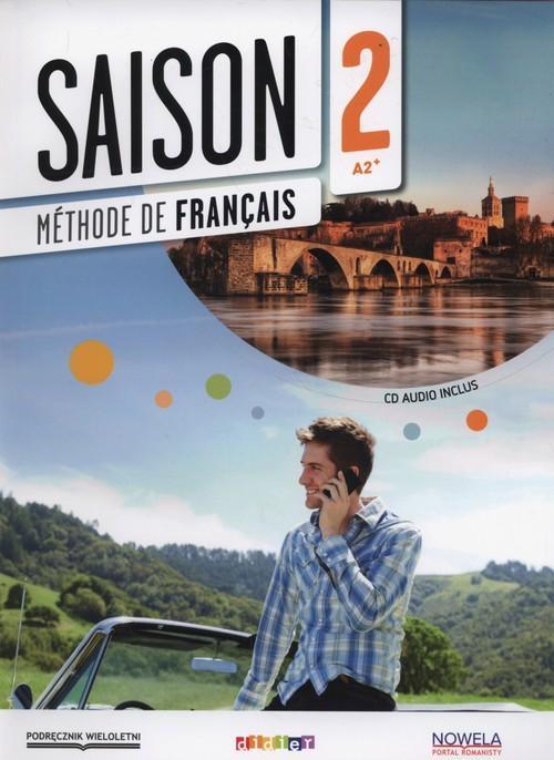 Saison 2 Podręcznik wieloletni +CD - Cocton Marie-Noelle, Oliveira Anouchka, Dintilhac Anneline