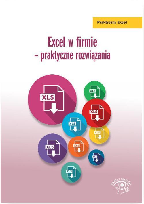 Excel w firmie Praktyczne rozwiązania