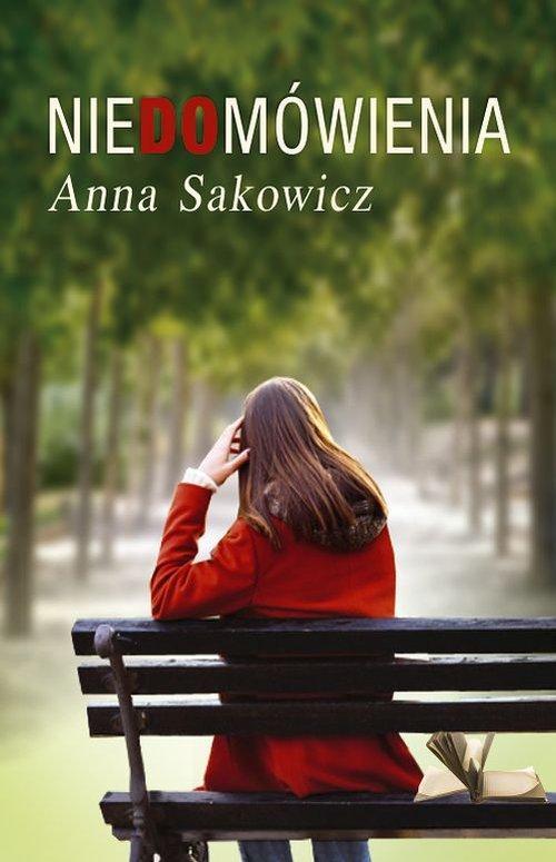 Niedomówienia - Sakowicz Anna