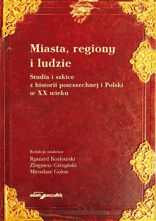Miasta, regiony i ludzie